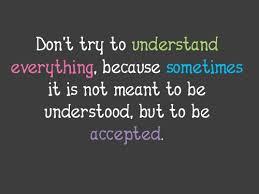 not understanding