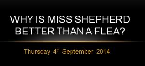 miss shepherd assembly